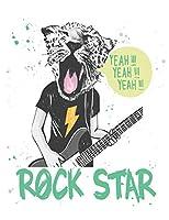 Yeah!!! Yeah!!! Yeah!!! Rock Star: ~ Blank Guitar Tab Notebook | 6 Strings Guitar Chord and Tablature Staff | 120 Pages