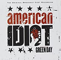 American Idiot: the Original Broadway Cast Recordi