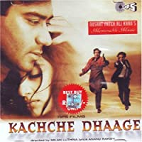 Kachche Dhaage by Various Artist