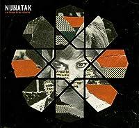 Nunatak Y El Tiempo De Los Valientes [Analog]