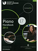 London College Of Music: Piano Handbook 2013 - Grade 7. For ピアノ