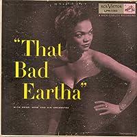That Bad Eartha [12 inch Analog]