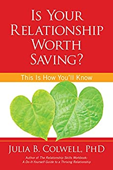 Is Your Relationship Worth Saving? by [Colwell, Julia B.]