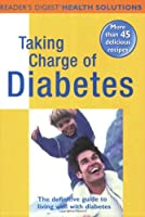 """Stopping Diabetes in Its Tracks: The Definitive Take-Charge Guide (""""Reader's Digest"""" Health Solutions)"""