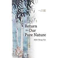 Return to Our Pure Nature (English Edition)