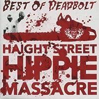 Best of-Haight Street Hippie Massacre