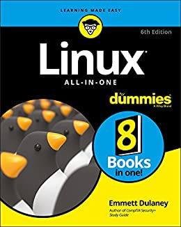 Linux All-In-One For Dummies (For Dummies (Computer/Tech)) by [Dulaney, Emmett]