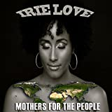 Mothers for the People