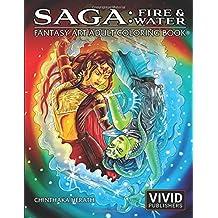 Saga: Fire & Water: Fantasy Art Adult Coloring Book
