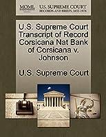 U.S. Supreme Court Transcript of Record Corsicana Nat Bank of Corsicana V. Johnson