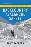 Backcountry Avalanche Safety: A Guide to Managing Avalanche Risk