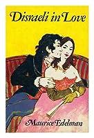 Disraeli in Love