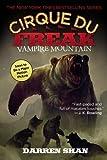 Vampire Mountain (Cirque Du Freak, the Saga of Darren Shan)