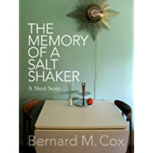 The Memory of a Salt Shaker (The Space Within These Lines Book 1)