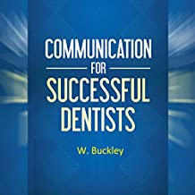 Communication for Successful Dentists