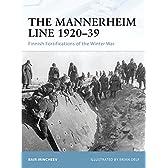 The Mannerheim Line 1920-39: Finnish Fortifications of the Winter War (Fortress)
