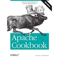 Apache Cookbook: Solutions and Examples for Apache Administration (Cookbooks (O'Reilly)) (English Edition)