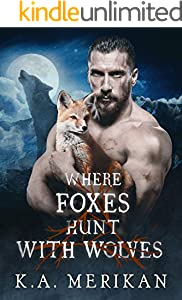 Where Foxes Hunt With Wolves (M/M paranormal romance) (Folk Lore Book 2) (English Edition)