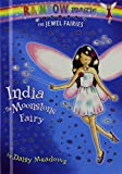 India the Moonstone Fairy (Rainbow Magic)
