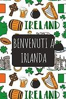 Benvenuti a Irlanda: 6x9 Diario di viaggio I Taccuino con liste di controllo da compilare I Un regalo perfetto per il tuo viaggio in Irlanda e per ogni viaggiatore