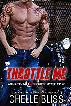 Throttle Me (Men of Inked Book 1) by [Bliss, Chelle]