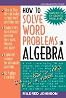 How to Solve Word Problems in Algebra: A Solved Problems Approach【洋書】 [並行輸入品]