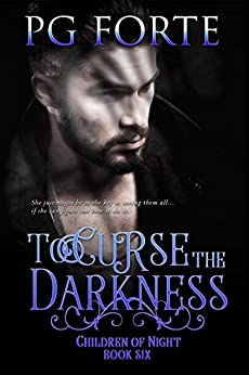 To Curse the Darkness (Children of Night) by [Forte, PG]