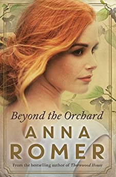 Beyond the Orchard by [Romer, Anna]