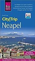 Reise Know-How CityTrip Neapel: Reisefuehrer mit Stadtplan und kostenloser Web-App
