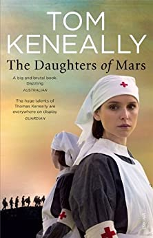 The Daughters Of Mars by [Keneally, Tom]