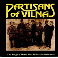 Songs of Wwii Jewish Resistance