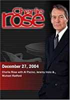 Charlie Rose with Al Pacino Jeremy Irons & Michael Radford (December 27 2004) [並行輸入品]