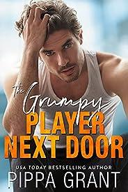 The Grumpy Player Next Door (Copper Valley Fireballs Book 3)