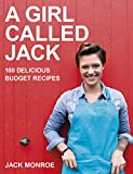 A Girl Called Jack: 100 delicious budget recipes (English Edition) 画像