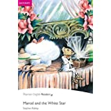 Penguin Readers: Easy Starters MARCEL AND THE WHITE STAR (Penguin Readers (Graded Readers))