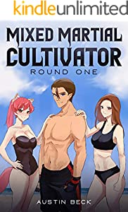 Mixed Martial Cultivator: Round One (English Edition)