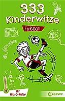 333 Kinderwitze - Fussball: mit Witz-O-Meter