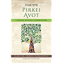 Pirkei Avot: A Social Justice Commentary