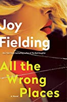 ALL THE WRONG PLACES (LIB ED)