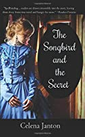 The Songbird and the Secret (Of Time and Eternity)