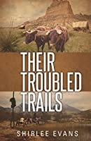 Their Troubled Trails