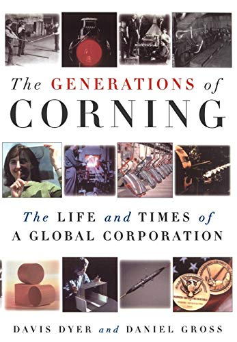 Download The Generations of Corning: The Life and Times of a Global Corporation 0195140958