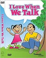 I Love When We Talk