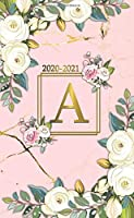 2020-2021: Initial Monogram Letter A Two-Year Monthly Spread Pocket Agenda & Organizer - Phone Book, Password Log & Notes - 2 Year (24 Months) Personal Calendar - Nifty Pink Marble & Gold Floral Print