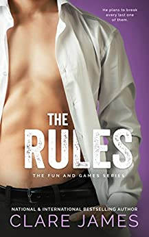 The Rules (A Fun and Games Story) by [James, Clare]