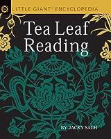 Little Giant Encyclopedia Tea Leaf Reading