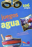 Juegos En El Agua / Water Games: 106 Juegos / 106 Games (Juegos / Games)