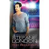 Bad Reputation (Bad Bachelors Book 2)