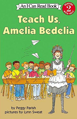 Teach Us, Amelia Bedelia (I Can Read Level 2)の詳細を見る