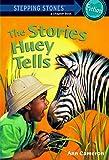 The Stories Huey Tells (Julian's World)